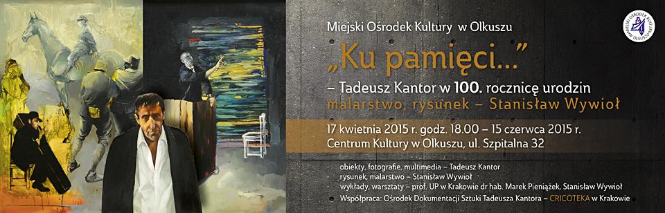 mok_wystawa_ku_pamieci_tadeusza_kantora_baner